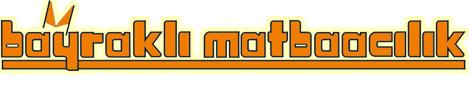 Bayraklı Matbaacılık San. ve Tic. Ltd. Şti.